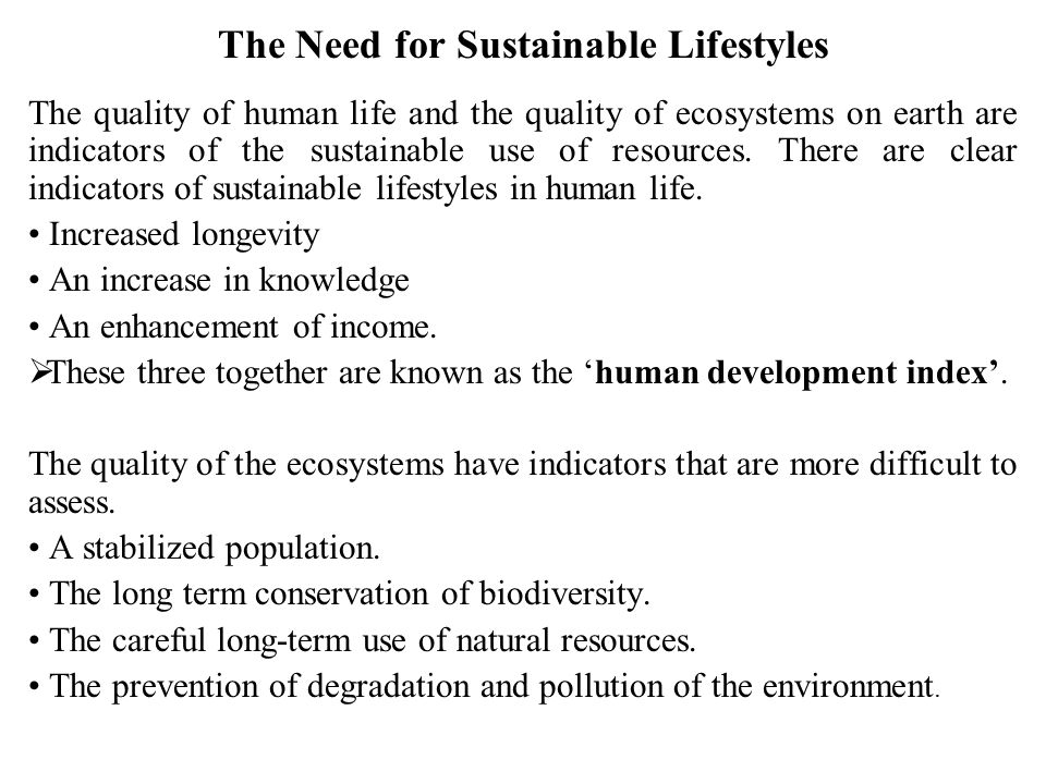 The Need for Sustainable Lifestyles