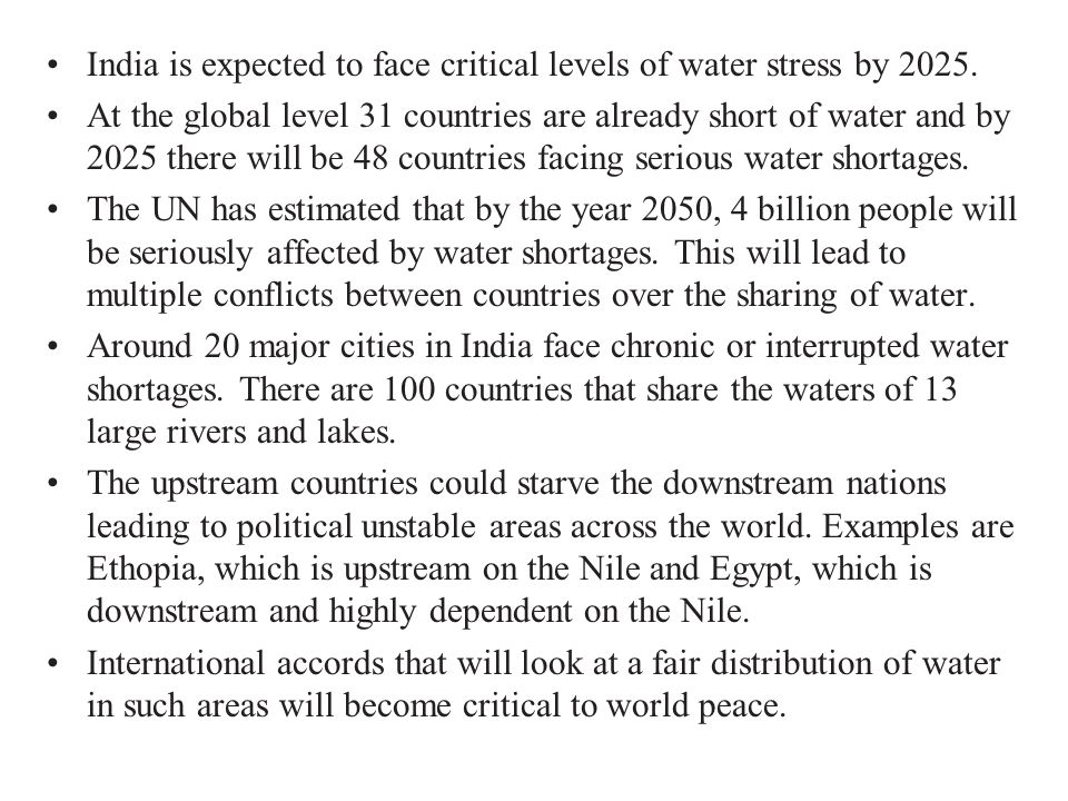 India is expected to face critical levels of water stress by 2025.