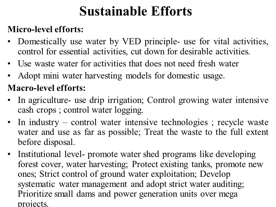 Sustainable Efforts Micro-level efforts: