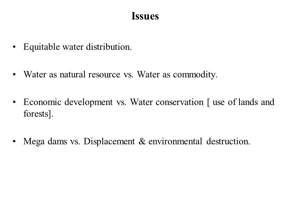 Issues Equitable water distribution.