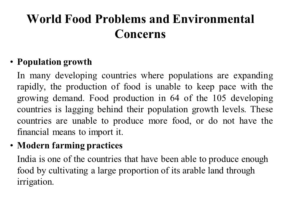 World Food Problems and Environmental Concerns