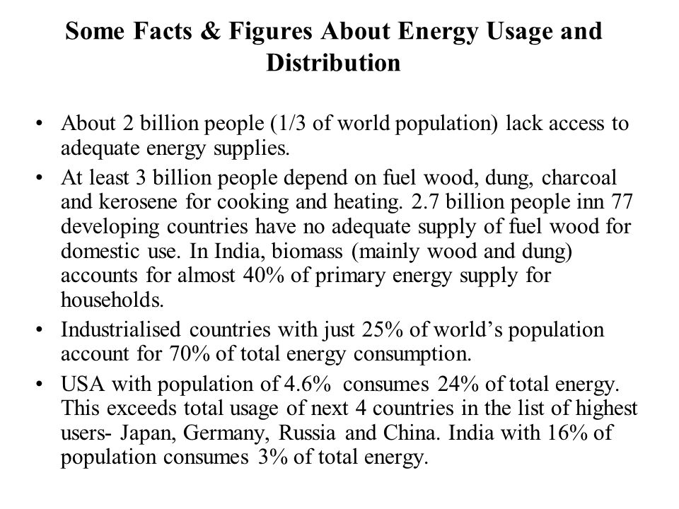 Some Facts & Figures About Energy Usage and Distribution