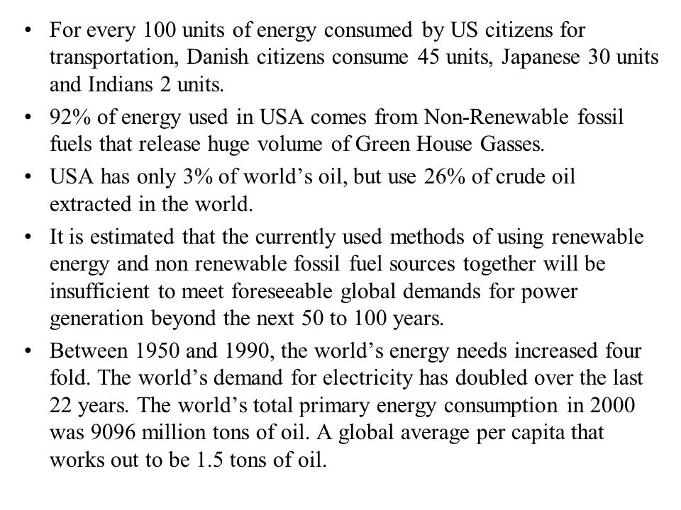For every 100 units of energy consumed by US citizens for transportation, Danish citizens consume 45 units, Japanese 30 units and Indians 2 units.