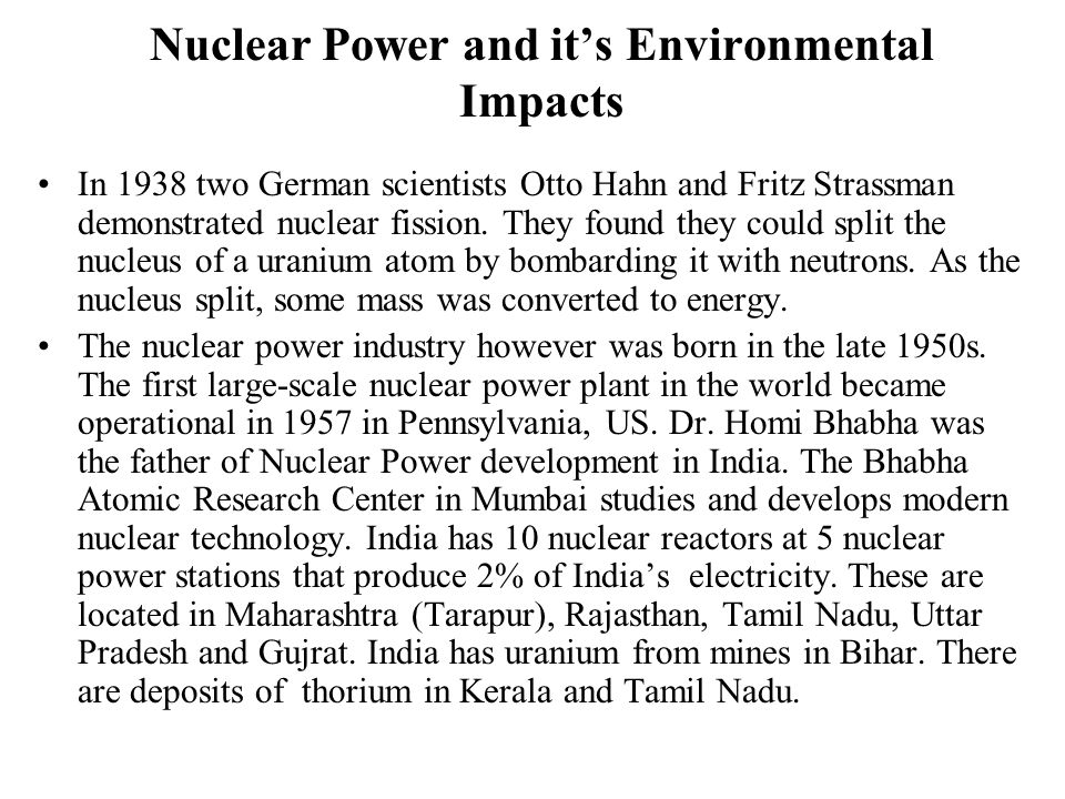 Nuclear Power and it's Environmental Impacts