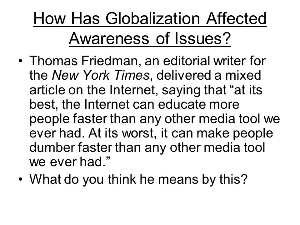 How Has Globalization Affected Awareness of Issues