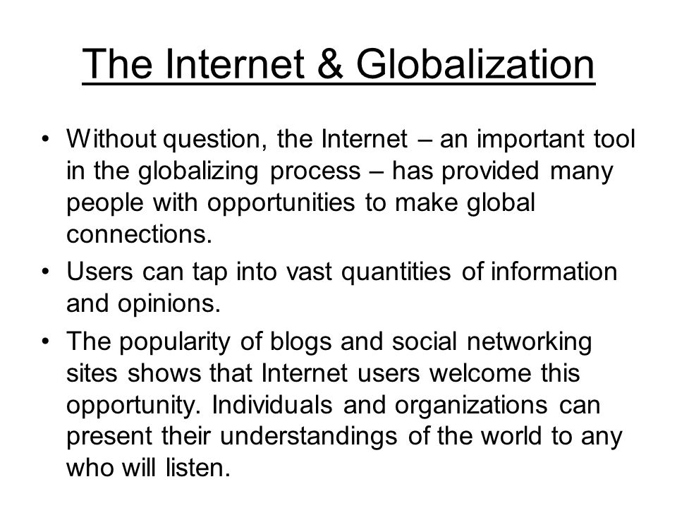 The Internet & Globalization