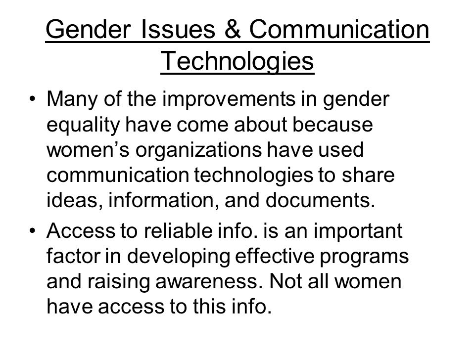 Gender Issues & Communication Technologies