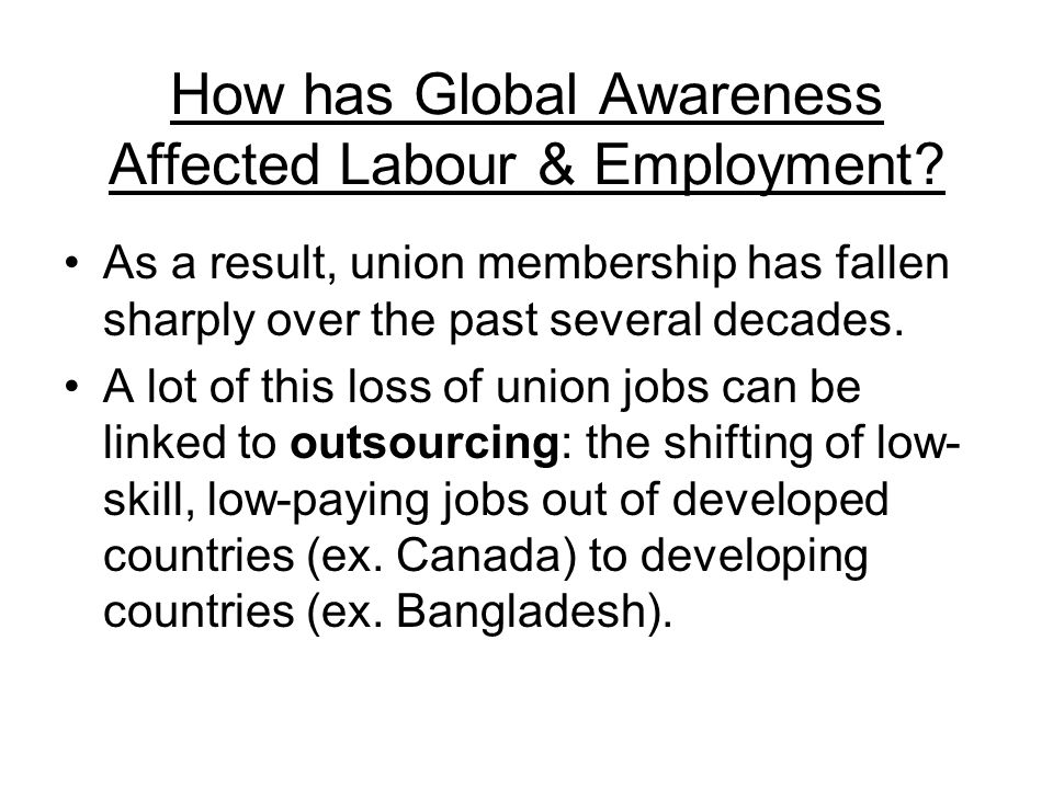 How has Global Awareness Affected Labour & Employment