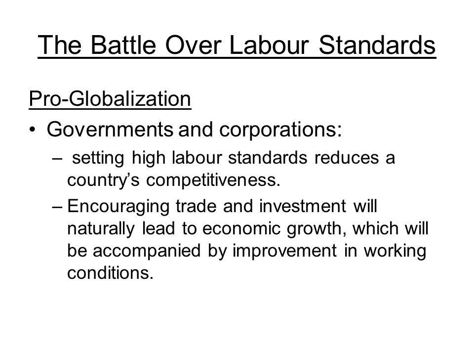 The Battle Over Labour Standards