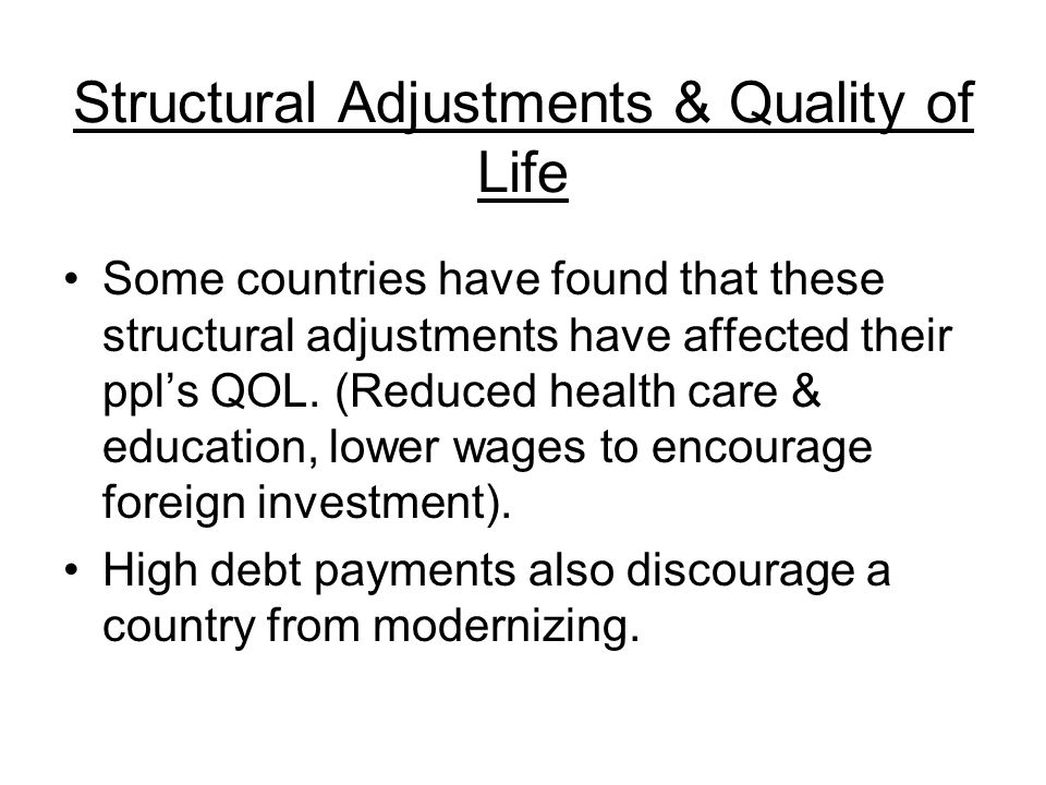 Structural Adjustments & Quality of Life