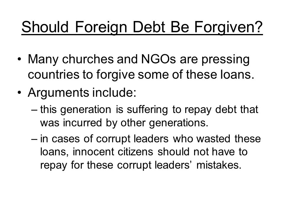 Should Foreign Debt Be Forgiven