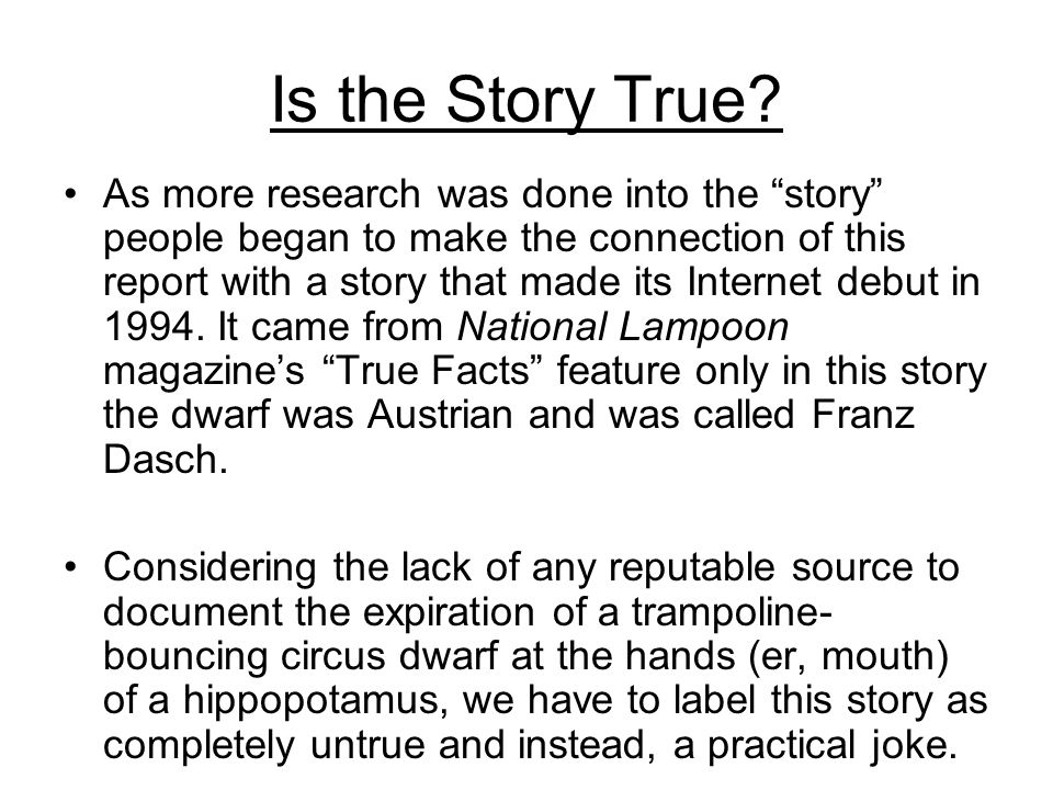 Is the Story True