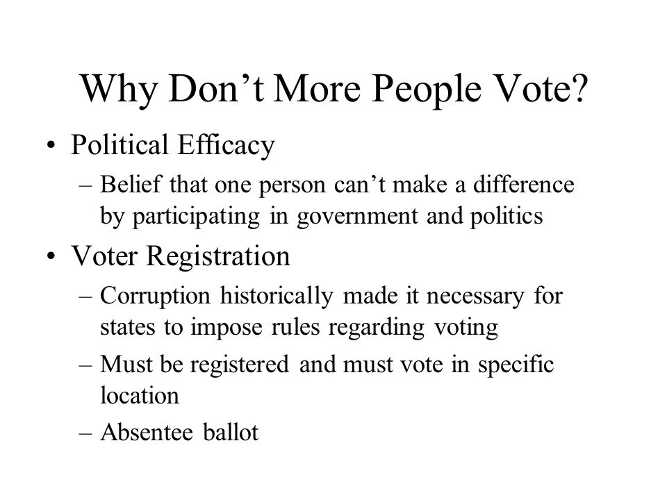 Why Don't More People Vote