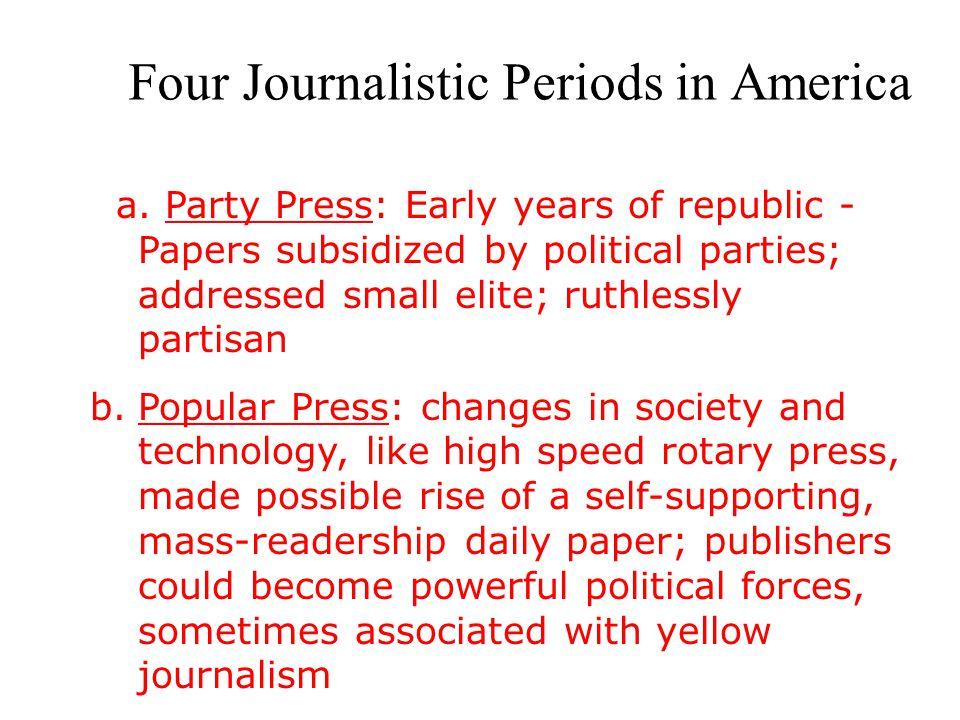 Four Journalistic Periods in America