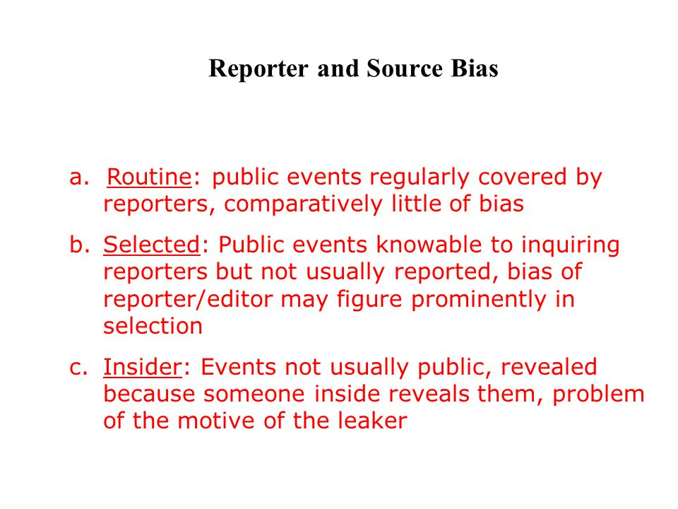 Reporter and Source Bias