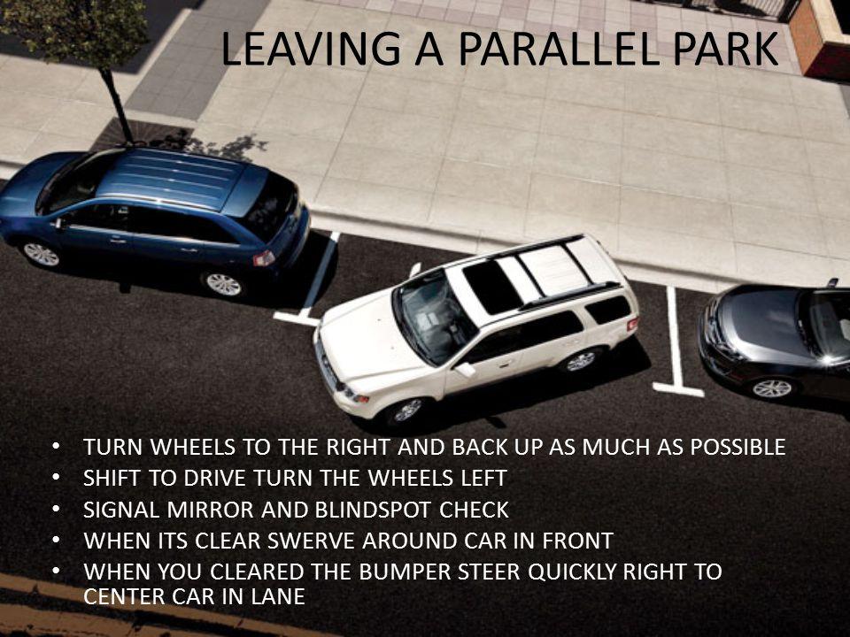 LEAVING A PARALLEL PARK