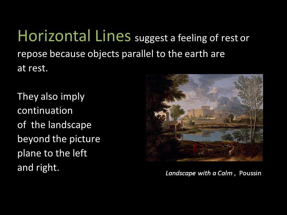 Horizontal Lines suggest a feeling of rest or