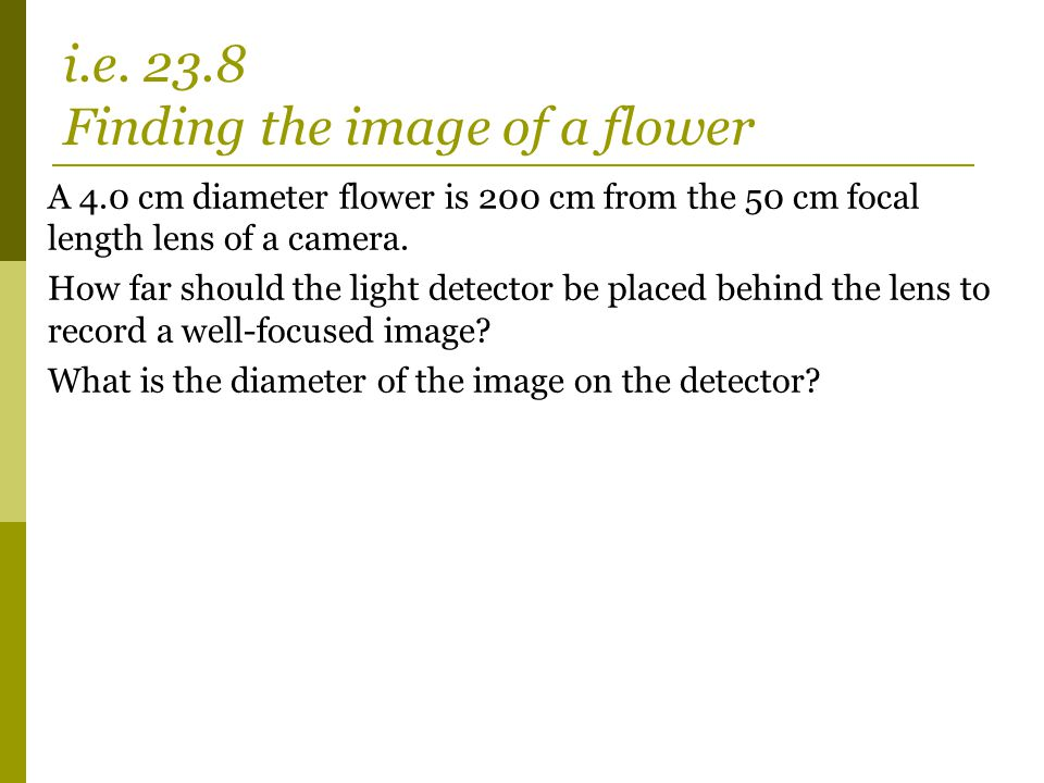 i.e. 23.8 Finding the image of a flower