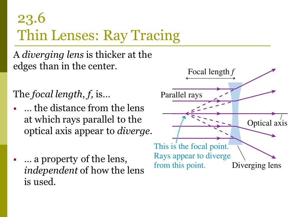23.6 Thin Lenses: Ray Tracing