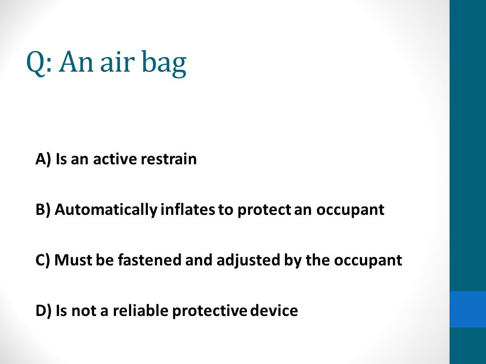 Q: An air bag