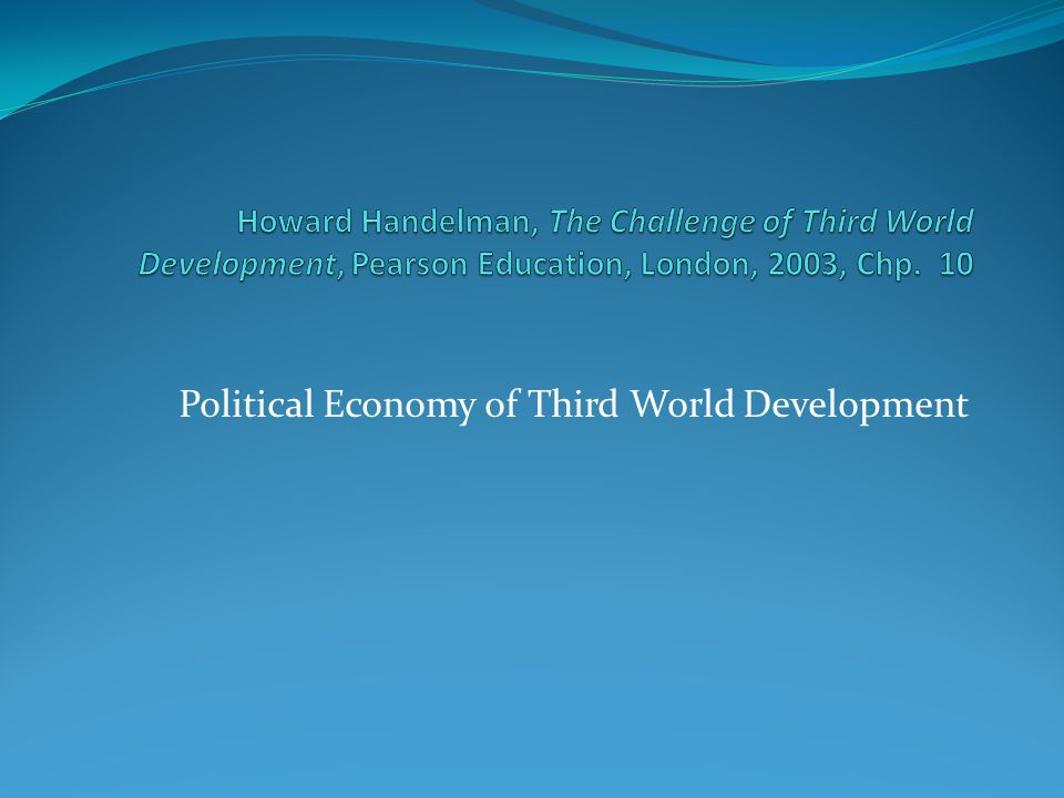 Political Economy of Third World Development