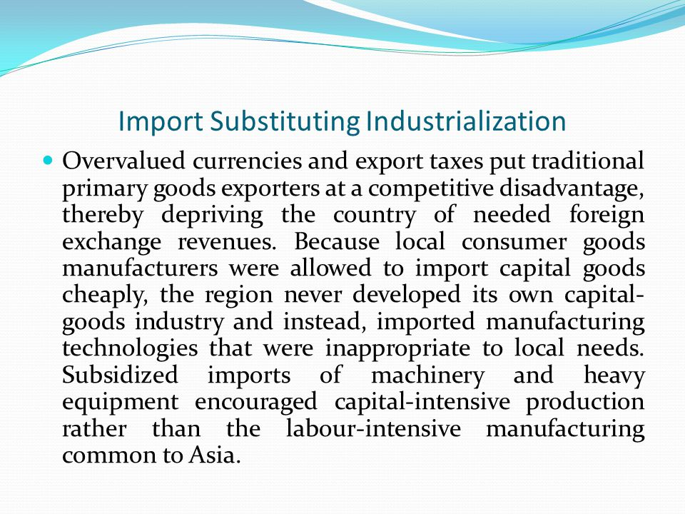 Import Substituting Industrialization