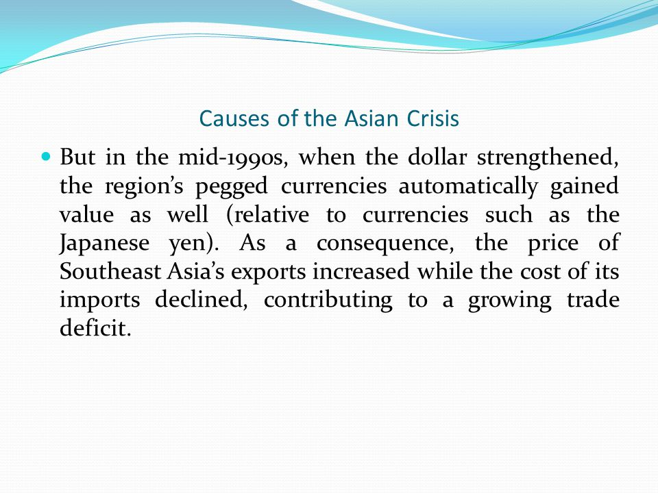 Causes of the Asian Crisis