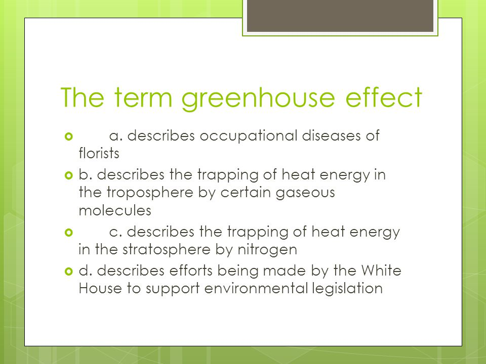 The term greenhouse effect