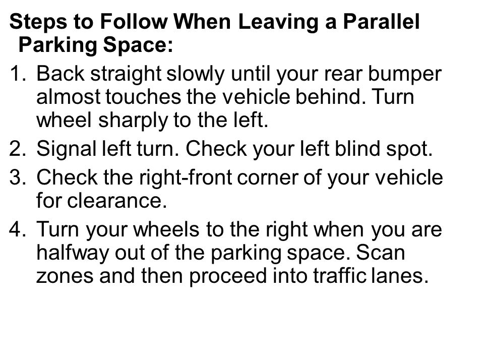 Steps to Follow When Leaving a Parallel Parking Space: