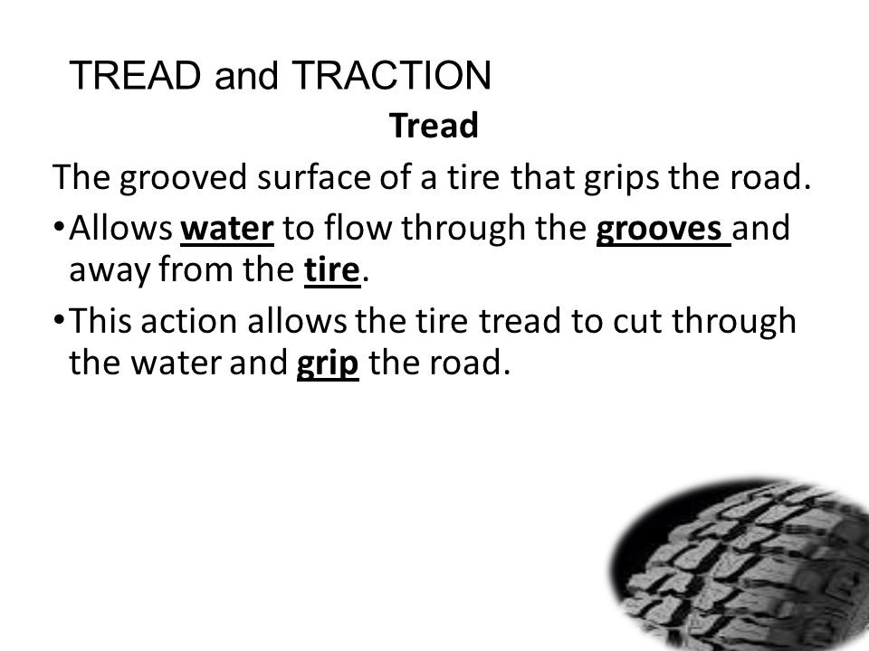 TREAD and TRACTION Tread