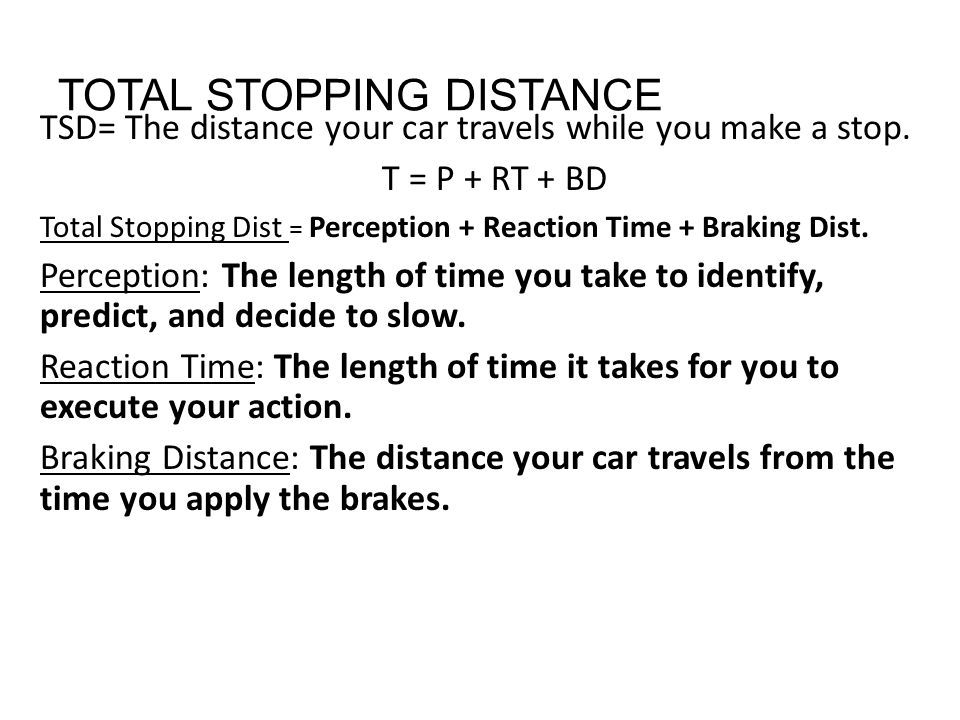TOTAL STOPPING DISTANCE