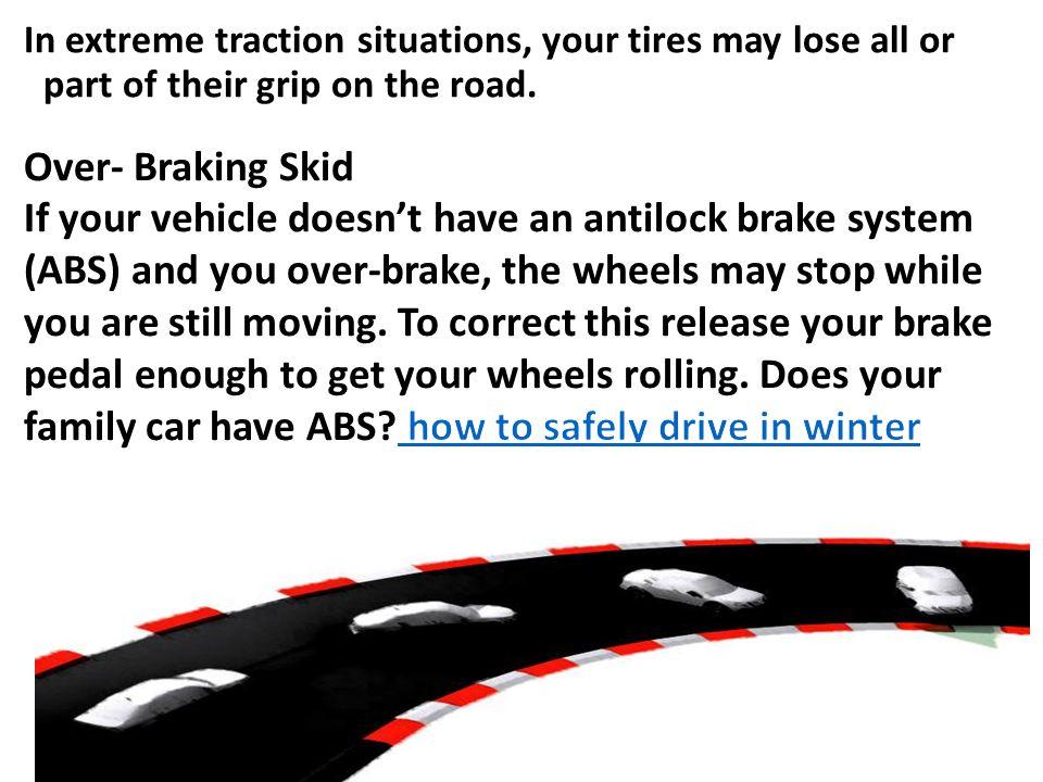 Skidding Over- Braking Skid