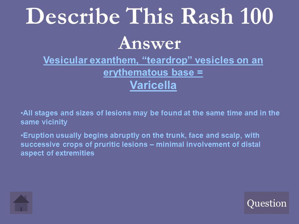 Describe This Rash 100 Answer