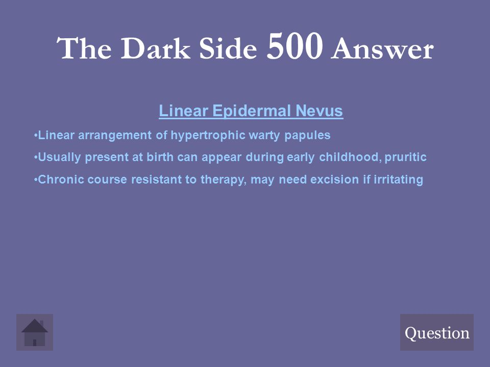Linear Epidermal Nevus