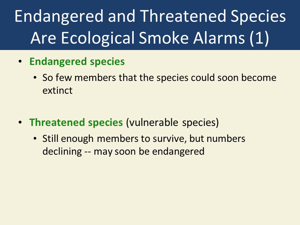 Endangered and Threatened Species Are Ecological Smoke Alarms (1)