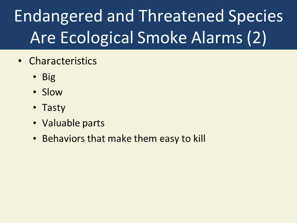 Endangered and Threatened Species Are Ecological Smoke Alarms (2)