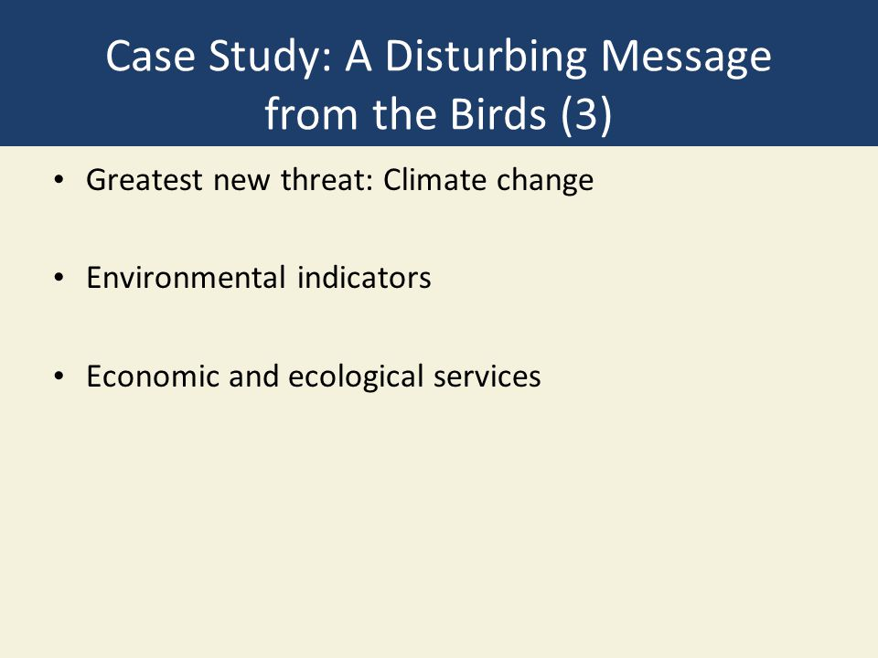 Case Study: A Disturbing Message from the Birds (3)
