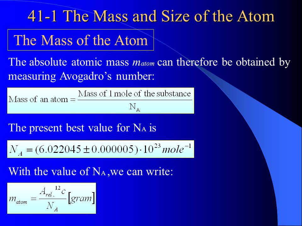 41-1 The Mass and Size of the Atom