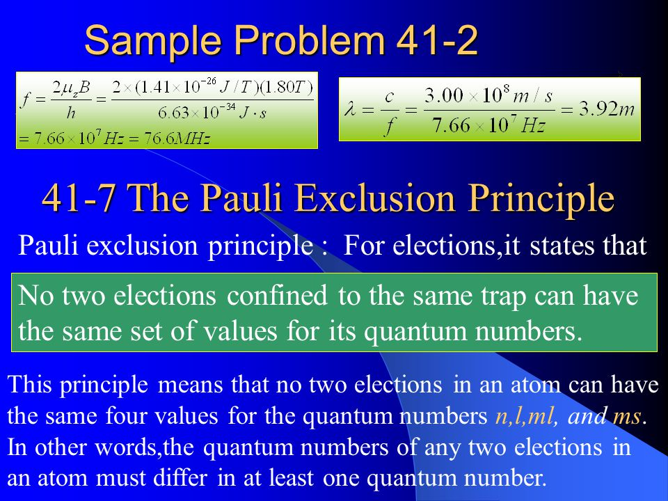 41-7 The Pauli Exclusion Principle