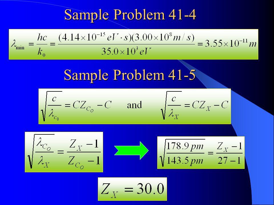 Sample Problem 41-4 Sample Problem 41-5