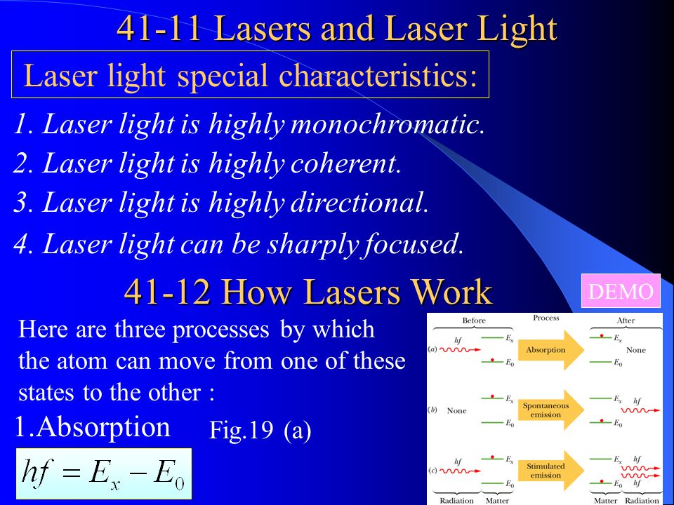 41-11 Lasers and Laser Light