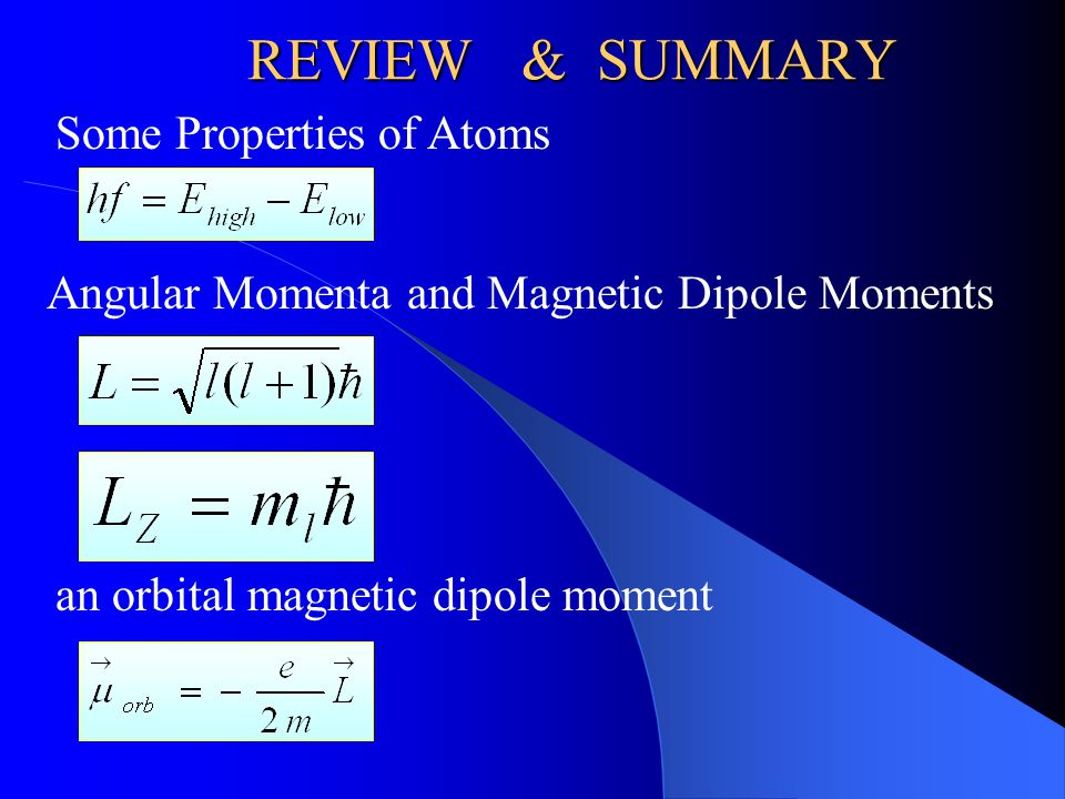 REVIEW & SUMMARY Some Properties of Atoms