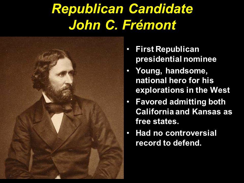 Republican Candidate John C. Frémont