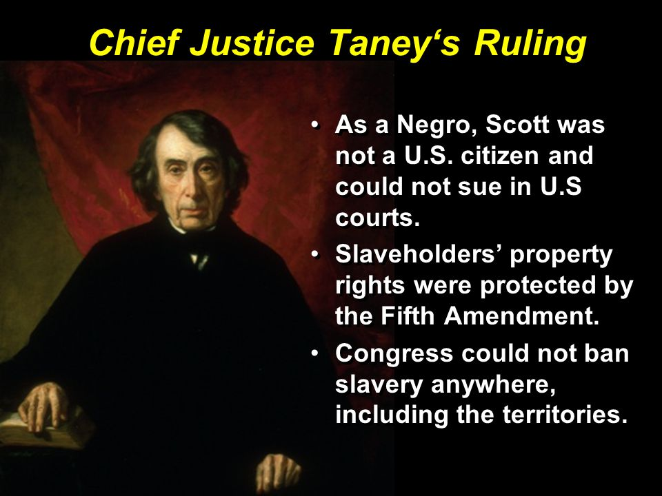 Chief Justice Taney's Ruling