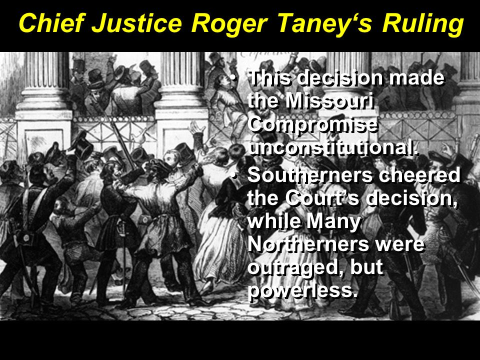 Chief Justice Roger Taney's Ruling