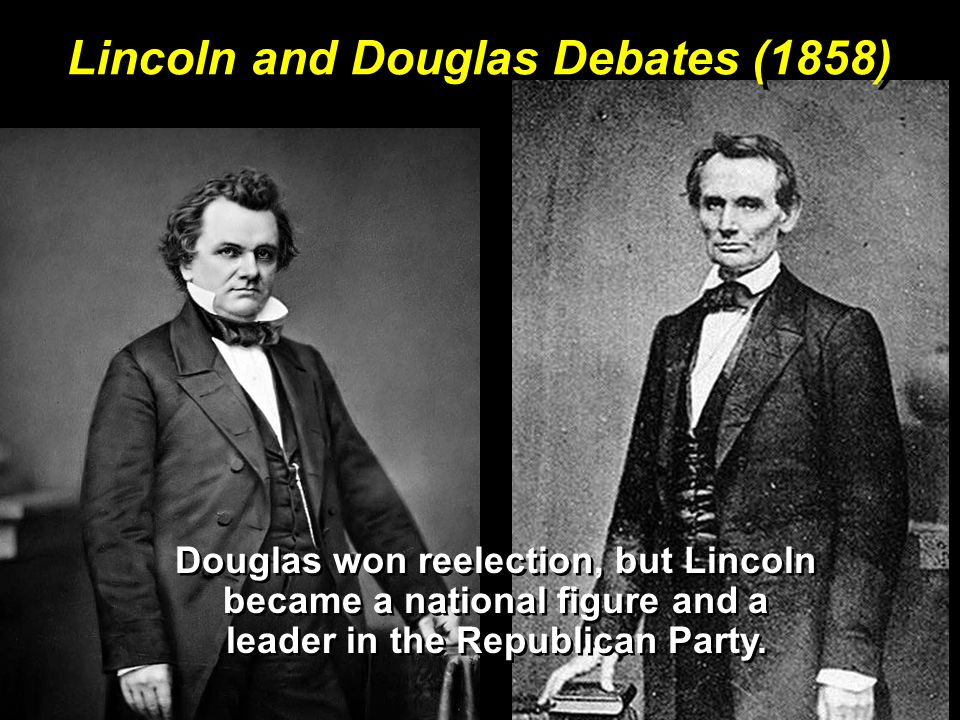 Lincoln and Douglas Debates (1858)