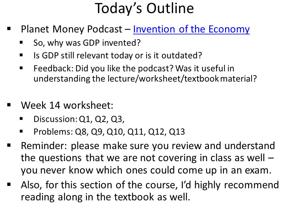 Today's Outline Planet Money Podcast – Invention of the Economy
