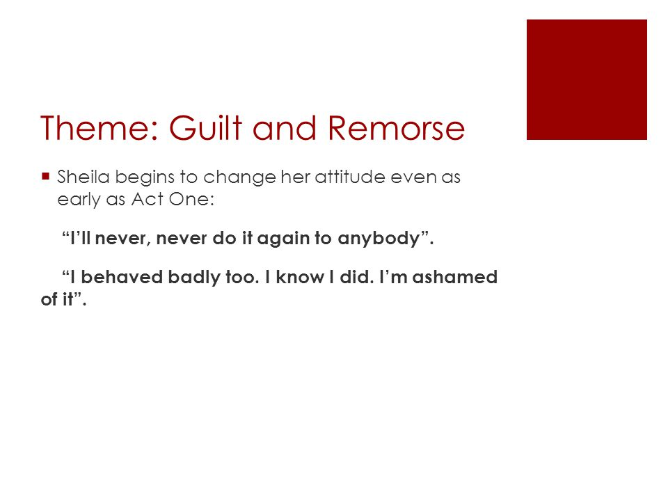 Theme: Guilt and Remorse