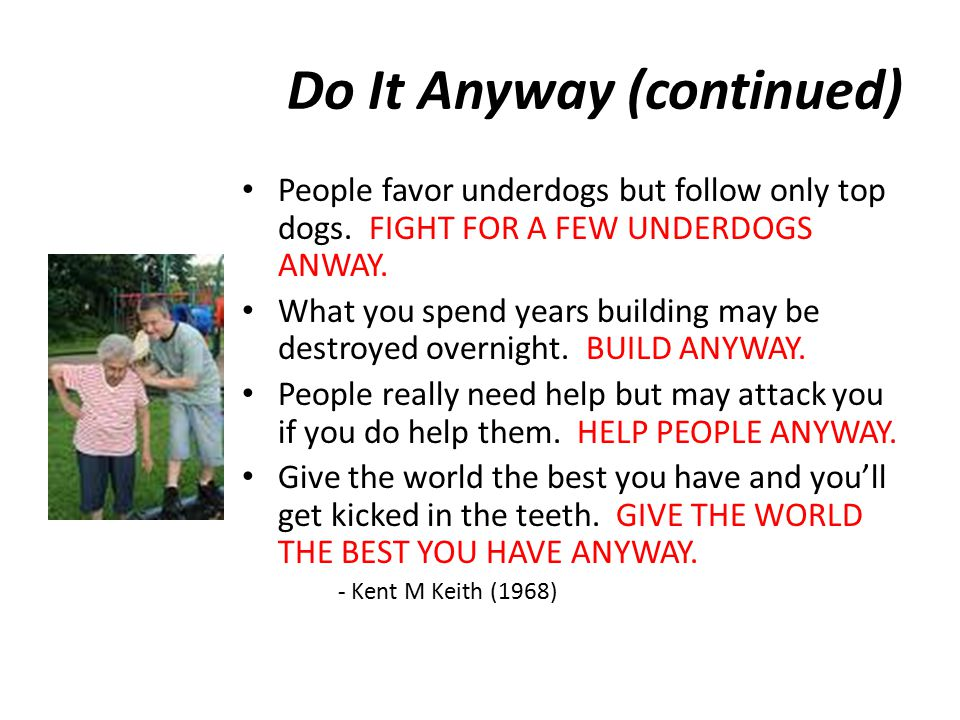 Do It Anyway (continued)