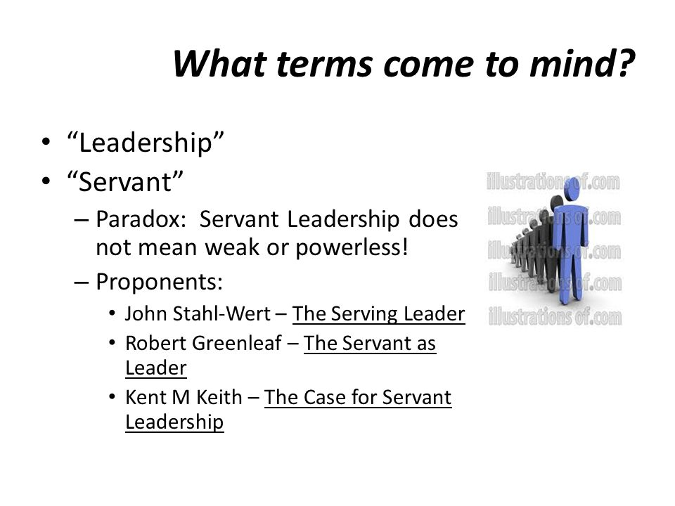 What terms come to mind Leadership Servant
